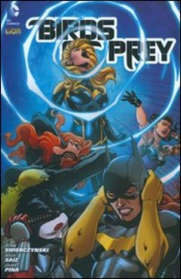 Birds of prey. 2. - Duane Swierczynski |