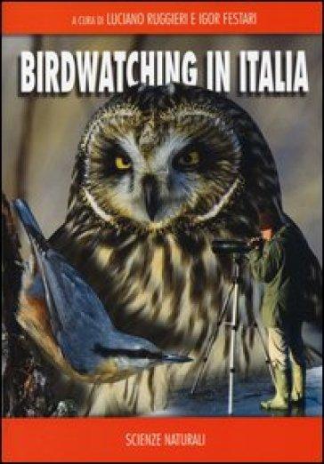 Birdwatching in Italia - L. Ruggieri   Rochesterscifianimecon.com