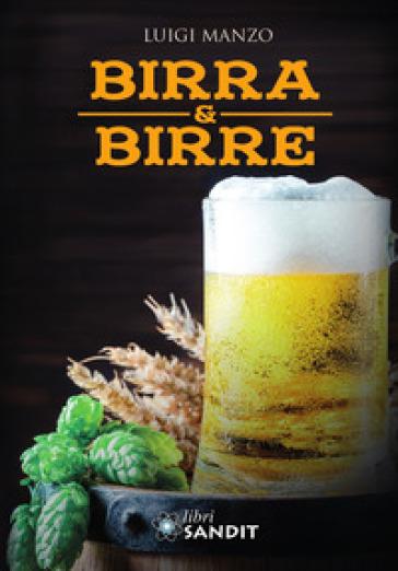 Birra & birre - Luigi Manzo | Rochesterscifianimecon.com