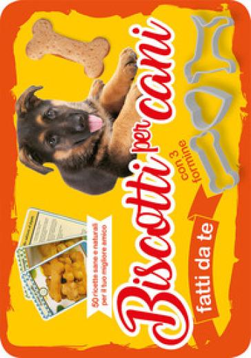 Biscotti per cani fatti da te. 50 ricette sane e naturali per il tuo miglior amico. Con gadget - G. Manenti | Thecosgala.com