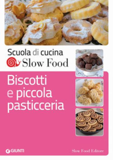 Biscotti e piccola pasticceria - Elena Barusco | Rochesterscifianimecon.com