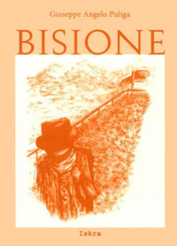 Bisione. Testo sardo - Giuseppe A. Puliga   Jonathanterrington.com