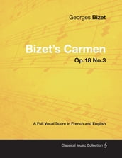 Bizetâ€s Carmen - A Full Vocal Score in French and English