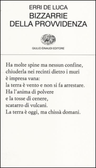 Bizzarrie della provvidenza - Erri De Luca |