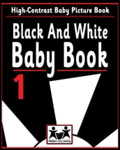 Black And White Baby Book 1