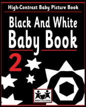 Black And White Baby Book 2