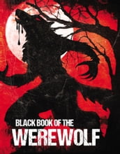 Black Book of the Werewolf (Illustrated)