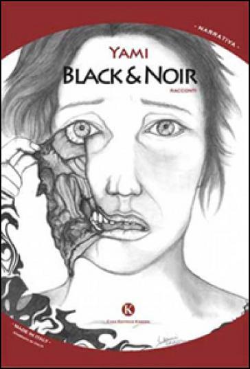 Black & Noir - Yami |