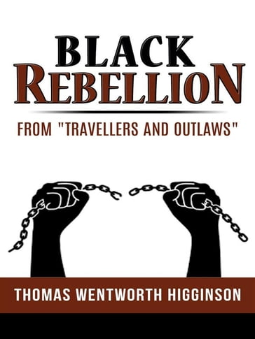 "Black Rebellion - from ""Travellers and outlaws"""