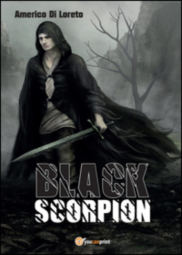 Black Scorpion - Americo Di Loreto |