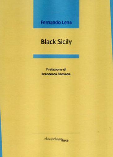 Black Sicily - Fernando Lena |