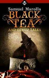 Black Tea and Other Tales