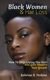 Black Women & Hair Loss