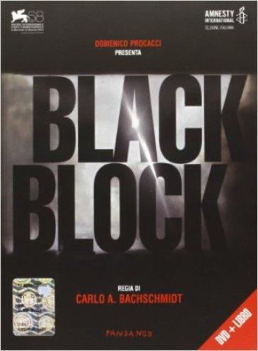 Black block. Con DVD - Carlo Bachschmidt | Rochesterscifianimecon.com
