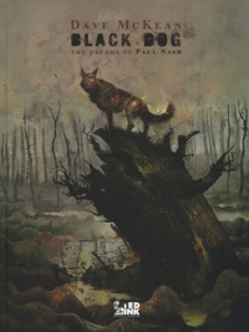 Black dog. The dreams of Paul Nash. Ediz. italiana - Dave McKean |