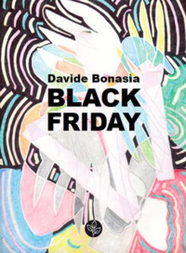 Black friday - Davide Bonasia |