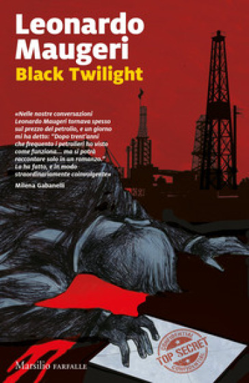 Black twilight. Ediz. italiana - Leonardo Maugeri | Jonathanterrington.com