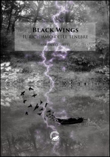 Black wings. Il richiamo delle tenebre - Sabrina Cospetti pdf epub