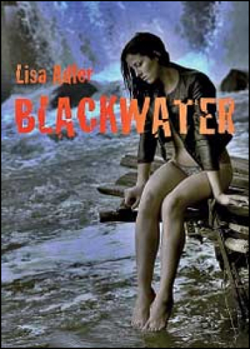 Blackwater - Lisa Adler | Ericsfund.org