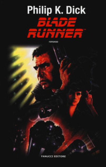 Blade Runner - Philip K. Dick |
