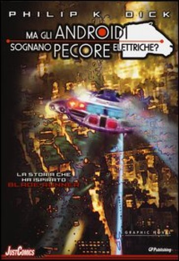 Blade Runner. Ma gli androidi sognano pecore elettriche?. 5. - Philip K. Dick   Rochesterscifianimecon.com