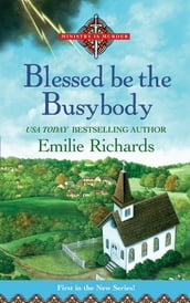 Blessed Be the Busybody