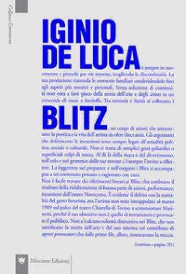 Blitz. Ediz. illustrata - Iginio De Luca  