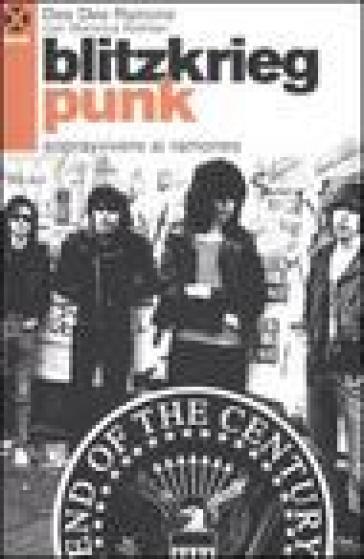 Blitzkrieg punk. Sopravvivere ai Ramones - Dee Dee Ramone | Rochesterscifianimecon.com