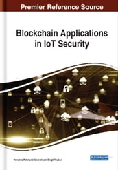 Blockchain Applications in IoT Security