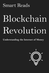 Blockchain Revolution: Understanding The Internet Of Money