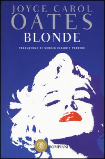 Blonde - Joyce Carol Oates |