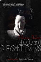 Blood and Chrysanthemums