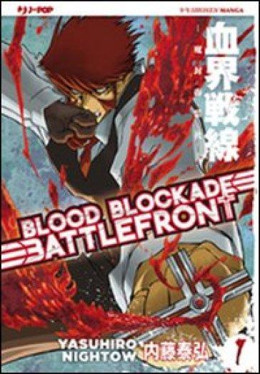 Blood blockade battlefront. 1. - Yasuhiro Nightow pdf epub