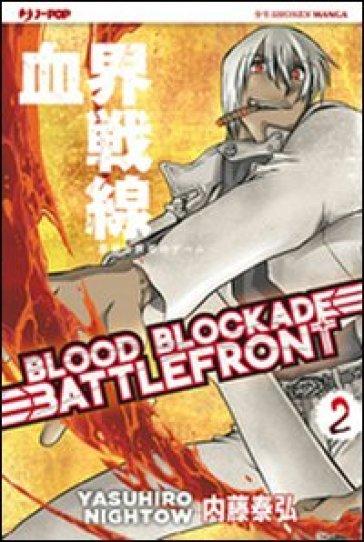 Blood blockade battlefront. 2. - Yasuhiro Nightow  