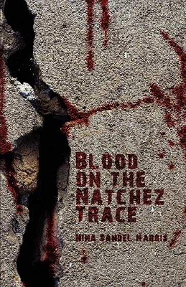 Blood on the Natchez Trace