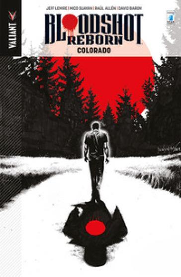 Bloodshot reborn. 1. - Brian Reber   Rochesterscifianimecon.com