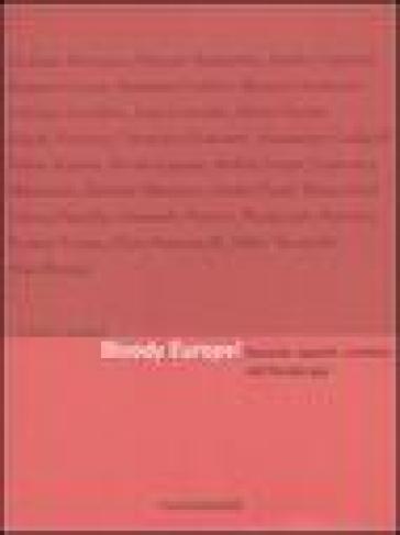Bloody Europe! Racconti, appunti, cartoline dall'Europa gay. Ediz. illustrata - I. Bergamini |