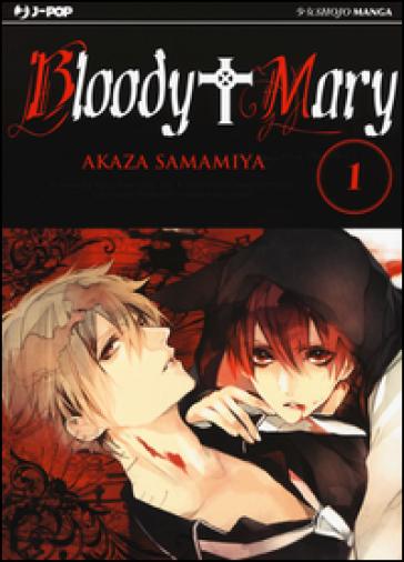 Bloody Mary. 1. - Akaza Samamiya |