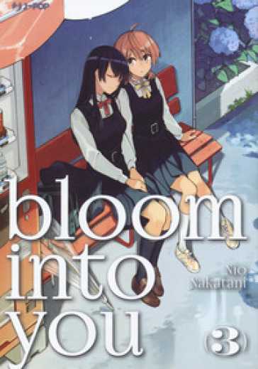 Bloom into you. 3. - Nakatani Nio | Jonathanterrington.com