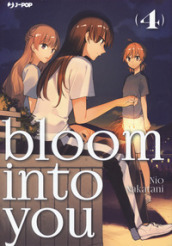 Bloom into you. 4.