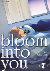 Bloom into you. 7.