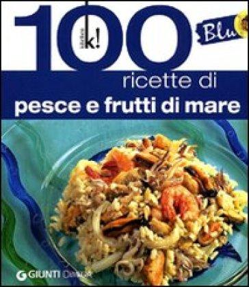 Blu. 100 ricette di pesce - Maria Novella Loni | Jonathanterrington.com