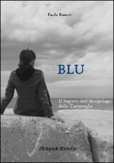 Blu - Paolo Raneri |