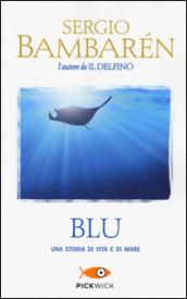 Blu. Una storia di vita e di mare