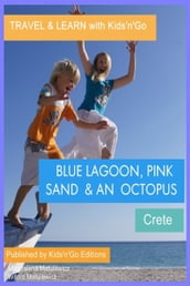 Blue Lagoon, Pink Sand and an Octopus: Crete