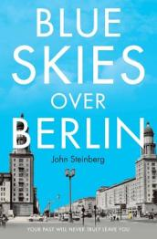 Blue Skies Over Berlin