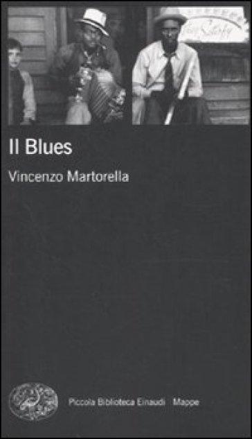 Blues (Il) - Vincenzo Martorella |