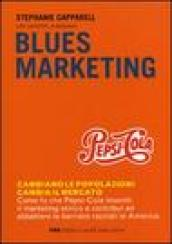 Blues marketing
