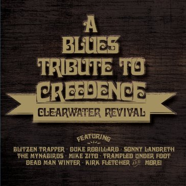 Blues tribute to creedence clearwater re