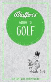 Bluffer s Guide To Golf